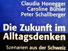 Die Zukunft im Alltagsdenken: Szenarien aus der Schweiz