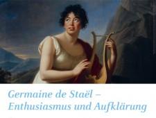 """Vortrag der Reihe """"Premieren des Wandels"""": """"Germaine de Staël – Enthusiasmus und Aufklärung"""""""