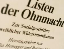 Listen der Ohnmacht. Zur Sozialgeschichte weiblicher Widerstandsformen